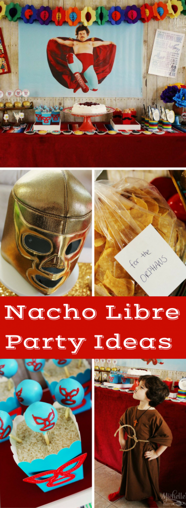 Nacho Libre Party Ideas