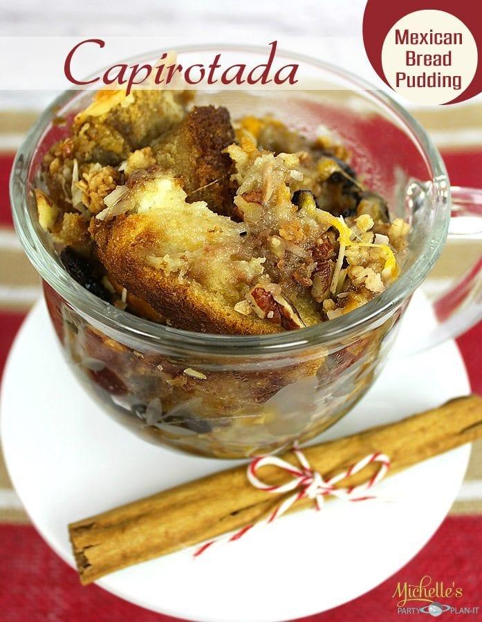 Capirotada Mexican Bread Pudding Recipe