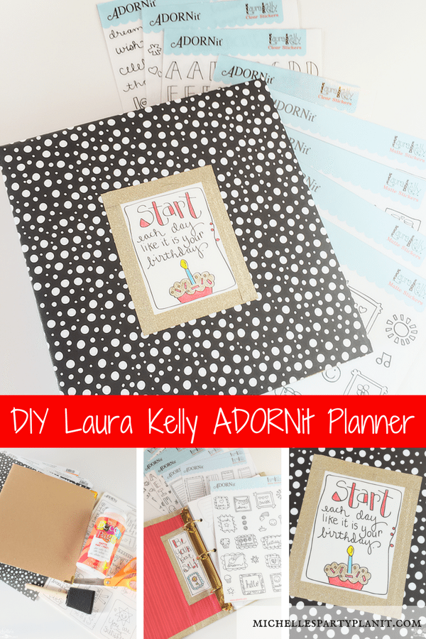 DIY Planner with Laura Kelly Designs and ADORNit