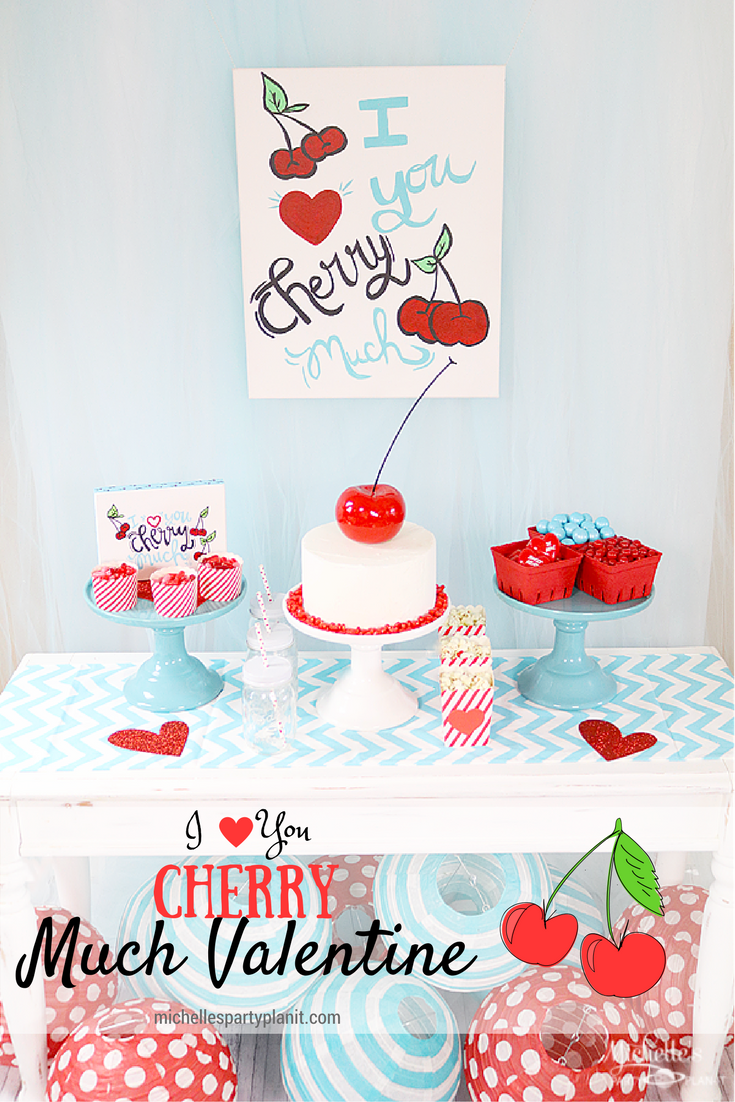 I Love You Cherry Much Valentine's Day Party