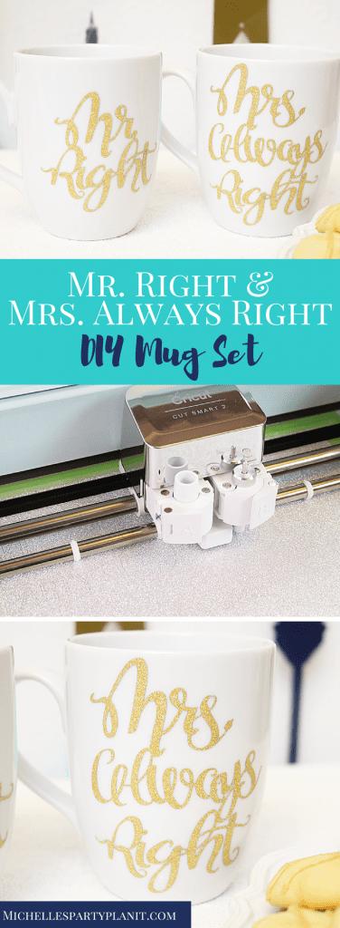 Mr. Right and Mrs. Always Right DIY Mug Set