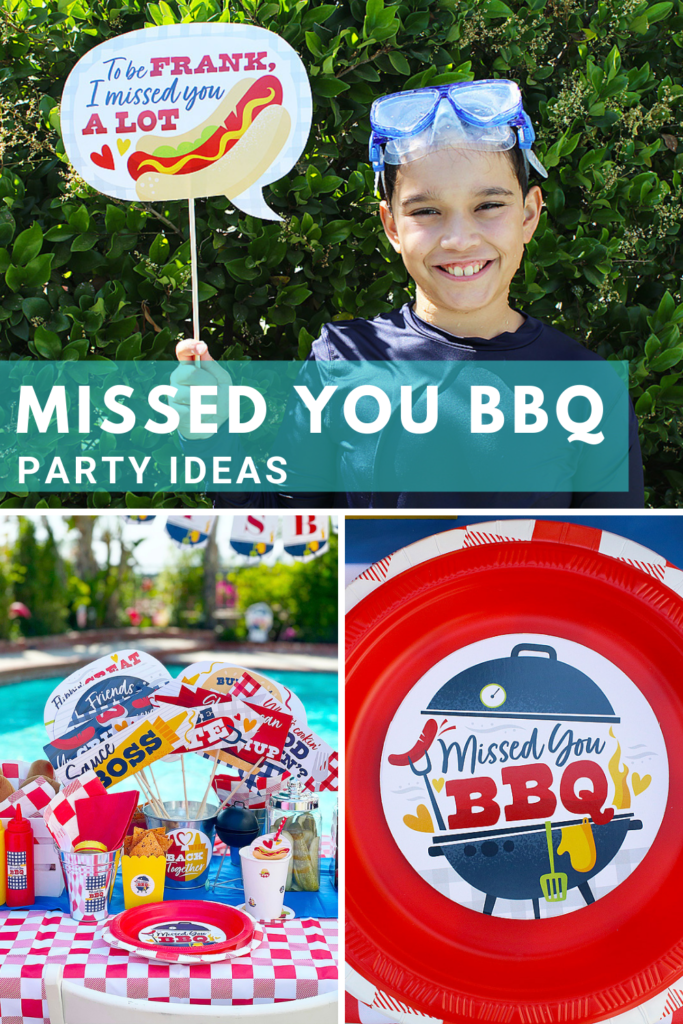 Missed You BBQ Party Ideas